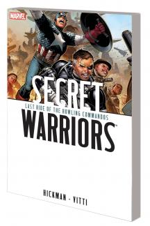 Secret Warriors Vol. 4: Last Ride of the Howling Commandos (Trade Paperback)