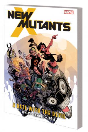 New Mutants Vol. 5: A Date With the Devil TPB (Trade Paperback)