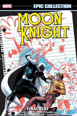 Moon Knight Epic Collection: Final Rest (Trade Paperback)