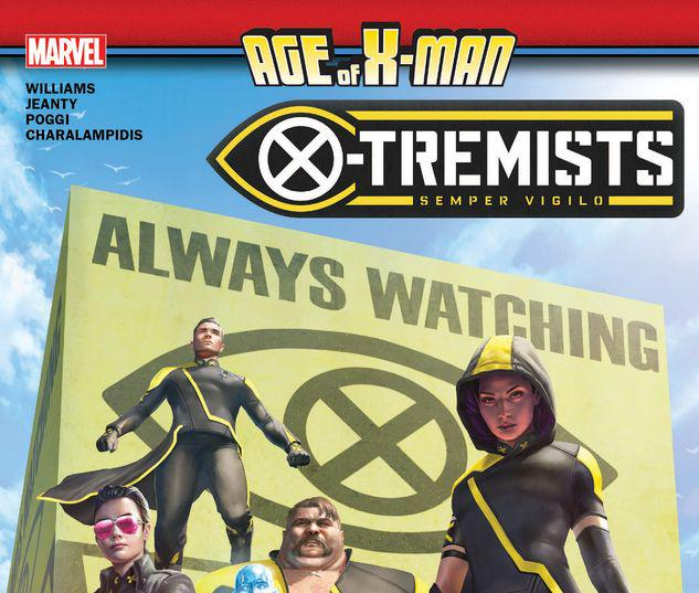 AGE OF X-MAN: X-TREMISTS TPB #1