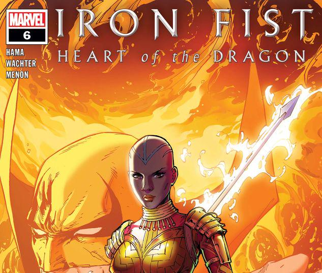 Iron Fist: Heart of the Dragon #6