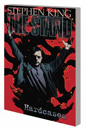 The Stand Vol. 4: Hardcases TPB (Trade Paperback)