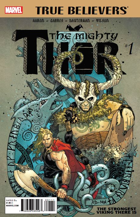 True Believers: Mighty Thor - The Strongest Viking There Is (2016) #1
