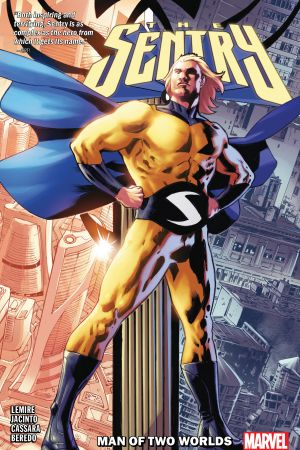 Sentry: Man of Two Worlds (Trade Paperback)