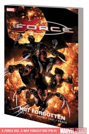 X-Force Vol. 3: Not Forgotten (Trade Paperback)