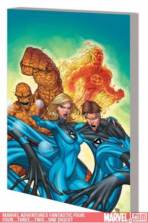Marvel Adventures Fantastic Four: Four...Three...Two...One Digest (Digest)