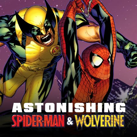 Astonishing Spider-Man/Wolverine (2010)