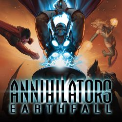 Annihilators: Earthfall (2011)