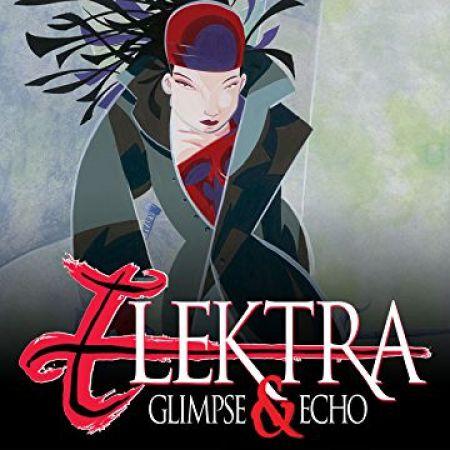 Elektra: Glimpse and Echo