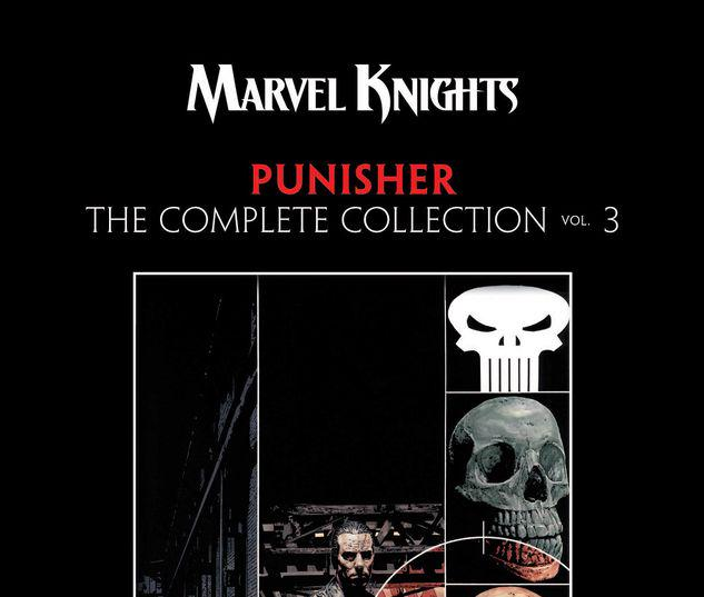 MARVEL KNIGHTS PUNISHER BY GARTH ENNIS: THE COMPLETE COLLECTION VOL. 3 TPB #3