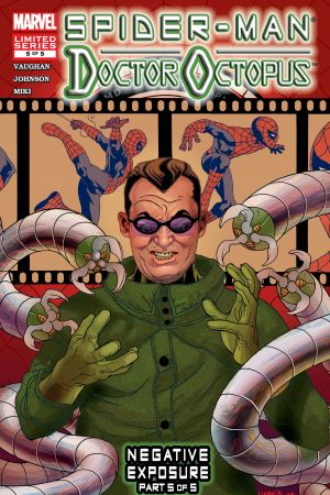 Spider-Man/Doctor Octopus: Negative Exposure (2003) #5