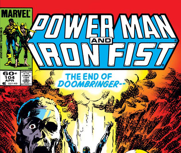 Power Man and Iron Fist #104