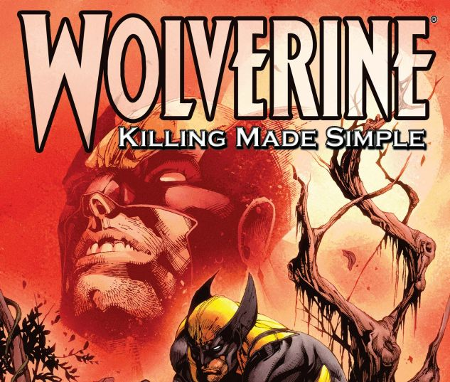 WOLVERINE: KILLING MADE SIMPLE (2008) #1