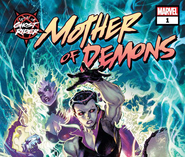 SPIRITS OF GHOST RIDER: MOTHER OF DEMONS 1 #1