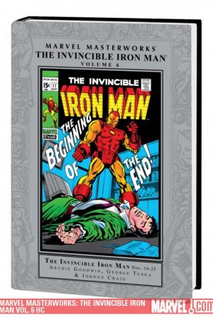 Marvel Masterworks: The Invincible Iron Man Vol. 6 (2009 - Present)