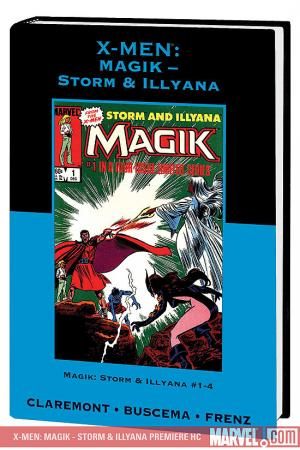 X-Men: Magik - Storm & Illyana Premiere (Hardcover)