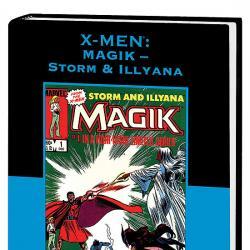 X-MEN: MAGIK - STORM & ILLYANA PREMIERE #1