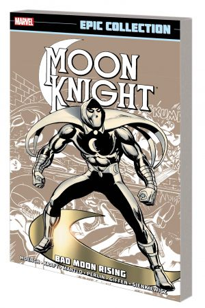 MOON KNIGHT EPIC COLLECTION: BAD MOON RISING TPB (Trade Paperback)