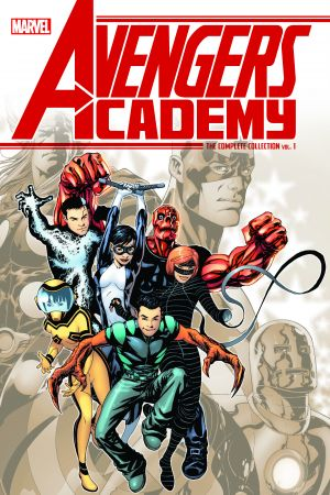 Avengers Academy: The Complete Collection Vol. 1 (Trade Paperback)