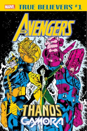 True Believers: Avengers - Thanos & Gamora #1