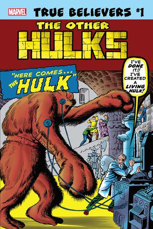 True Believers: Hulk - The Other Hulks #1