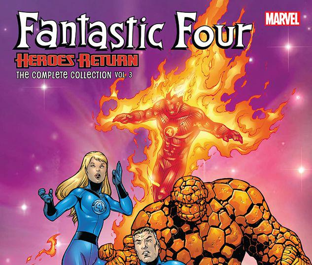 FANTASTIC FOUR: HEROES RETURN - THE COMPLETE COLLECTION VOL. 3 TPB #3
