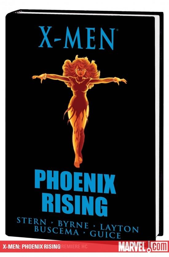 X-Men: Phoenix Rising (Hardcover)