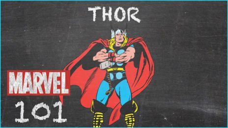 The Thunder God - Thor - MARVEL 101