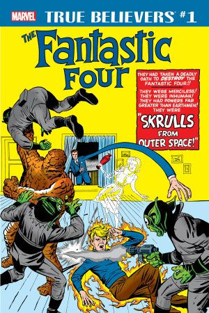 True Believers: Fantastic Four - Skrulls (2018) #1
