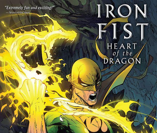 IRON FIST: HEART OF THE DRAGON TPB #1
