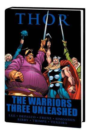 Thor: The Warriors Three Unleashed (Hardcover)