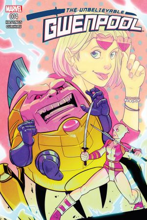 The Unbelievable Gwenpool #4
