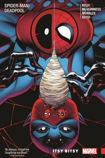 Spider-Man/Deadpool Vol. 3: Itsy Bitsy (Trade Paperback)