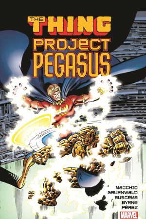Thing: Project Pegasus (Trade Paperback)