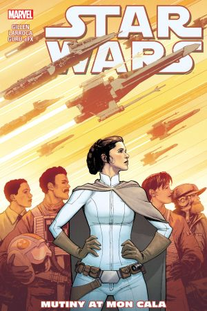 Star Wars Vol. 8: Mutiny At Mon Cala (Trade Paperback)