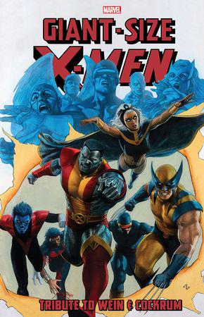 Giant-Size X-Men: Tribute To Wein & Cockrum Gallery Edition (Hardcover)