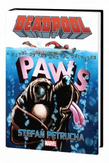 DEADPOOL: PAWS (Hardcover)