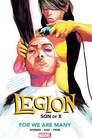 Legion: Son of X Vol. 4 - For We Are Many (Trade Paperback)