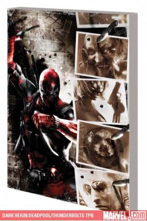 Dark Reign:Deadpool/Thunderbolts (Trade Paperback)