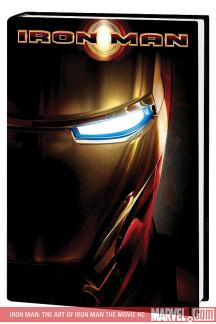Iron Man: The Art of Iron Man the Movie (Hardcover)