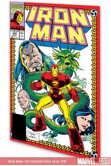 Iron Man: The Dragon Seed Saga (Trade Paperback)