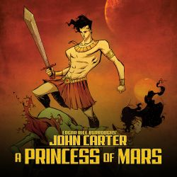 John Carter of Mars: A Princess of Mars (2011)