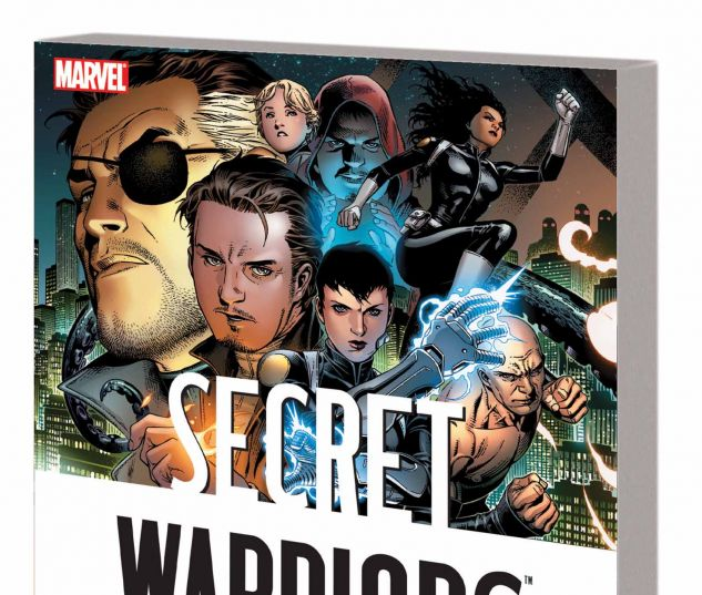 SECRET WARRIORS: THE COMPLETE COLLECTION VOL. 1 TPB