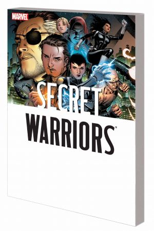 Secret Warriors: The Complete Collection (Trade Paperback)