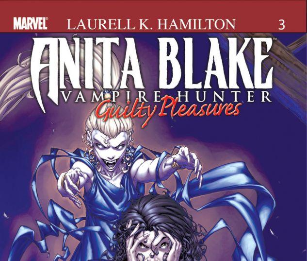 ANITA BLAKE, VAMPIRE HUNTER: GUILTY PLEASURES (2006) #3