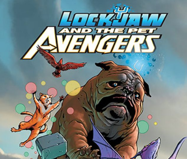 cover from Lockjaw and the Pet Avengers Infinite Comic (2017) #1