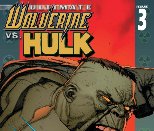 ULTIMATE WOLVERINE VS. HULK (2005) #3