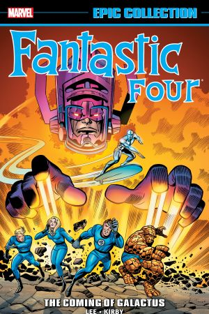 Fantastic Four Epic Collection: The Coming of Galactus (Trade Paperback)