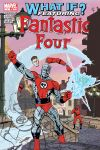 WHAT IF? Fantastic Four (2005) #4