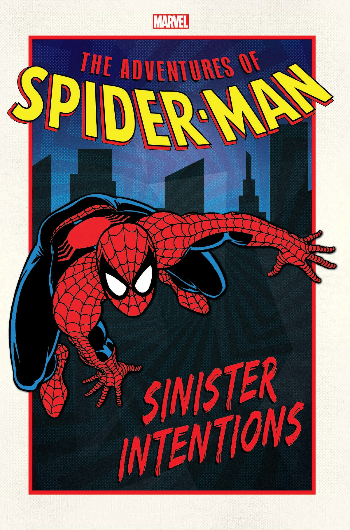 Adventures Of Spider-Man: Sinister Intentions (Trade Paperback)
